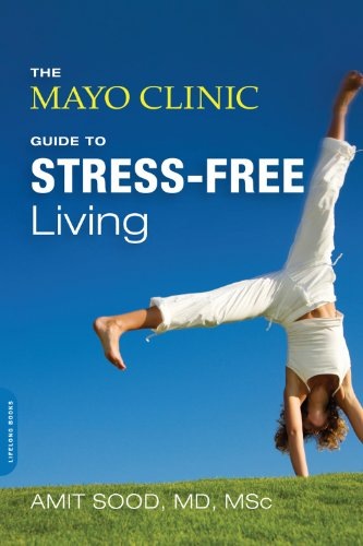 the-mayo-clinic-guide-to-stress-free-living