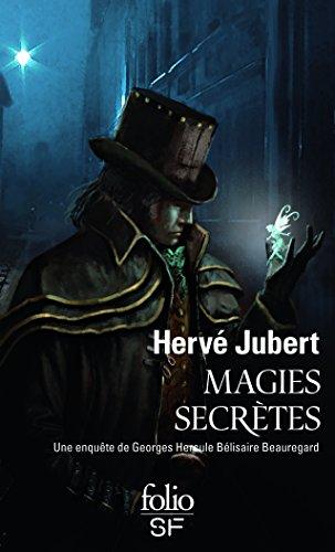 Magies secrètes: Une enquête de Georges Hercule Bélisaire Beauregard