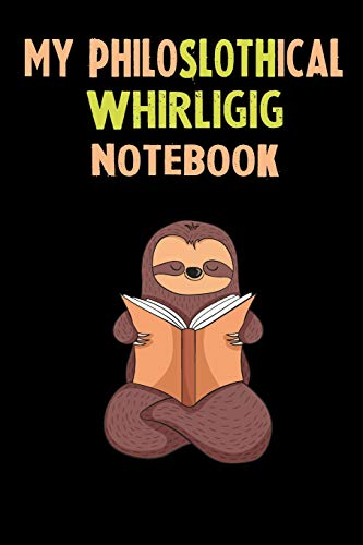 My Philoslothical Whirligig Notebook: Self Discovery Journal With Questions From A Relaxed Sloth -