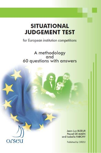 Situational judgement test for European institution competitions par Pascal De Maen