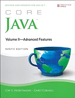 Core Java, Volume II--Advanced Features: 2 (Core Series) by [Horstmann, Cay S., Cornell, Gary]