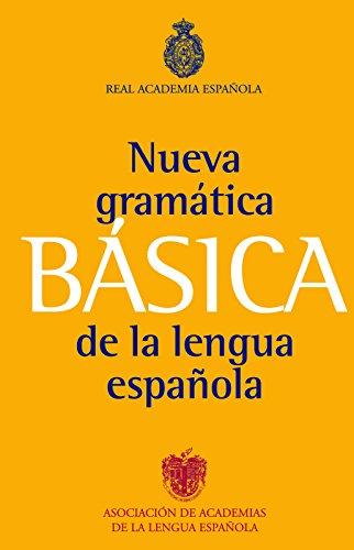 Gramática básica de la lengua española (NUEVAS OBRAS REAL ACADEMIA) por Real Academia Española