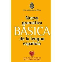 Gramática básica de la lengua española (Gramatica Y Ortografia)