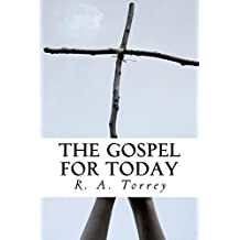 The Gospel for Today: New Evangelistic Sermons for a New Day (English Edition)