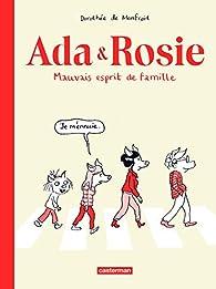 Ada & Rosie : Mauvais esprit de famille par Dorothée de Monfreid