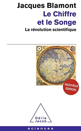 Le Chiffre et le Songe: La révolution scientifique