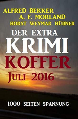 Der Extra Krimi-Koffer Juli 2016: Cassiopeiapress Thriller Sammelband