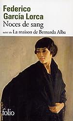 Noces de sang/La maison de Bernarda Alba
