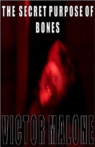 The Secret Purpose Of Bones