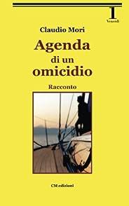 Agenda di un omicidio: Racconto: Volume 4 (Narrativa)
