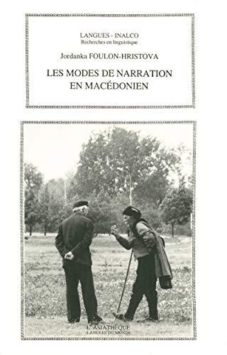 Modes de narration en macédonien: Recherches en linguistique (Langues inalco) (French Edition)