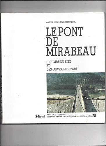 Le pont de Mirabeau. Histoire du site et des ouvrages d'art par Maurice Billo