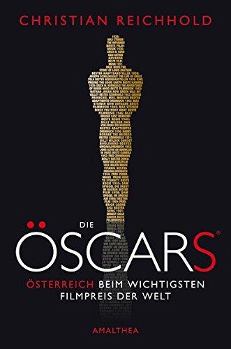 Die Öscars: Österreich beim wichtigsten Filmpreis der (Award Academy)