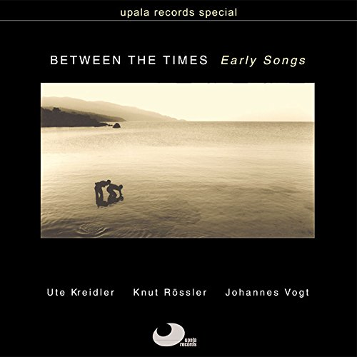Between the Times-Early Songs