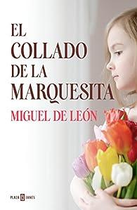 El Collado de la Marquesita par Miguel de León
