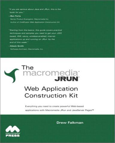 The Macromedia JRun Web Application Construction Kit, w. CD-ROM (Output Hardware Kit)