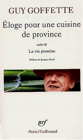 Eloge pour une cuisine de province - La Vie promise