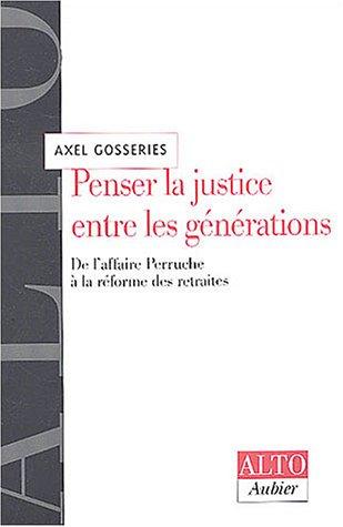 Penser la justice entre les générations : De l'affaire Perruche à la réforme des retraites
