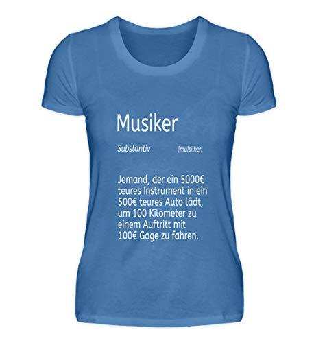 Shirtee Musiker Dudeneintrag Berufsmusiker und Orchester-Solist - Damen Premiumshirt -L-Türkisblau