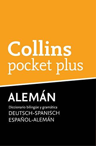 Diccionario Pocket Plus Alemán (Pocket Plus): Diccionario bilingüe y gramática Español-Alemán | Deutsch-Spanisch por Collins Collins