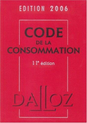 Code de la consommation par François Baraton, Emmanuelle Allain, Eric Chevrier