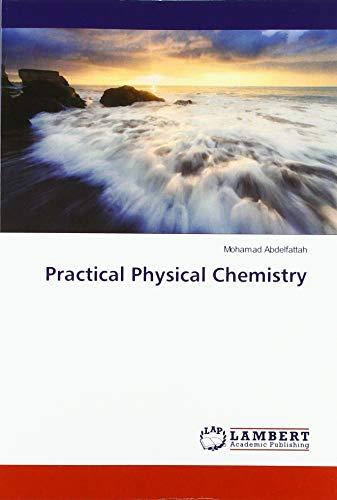 Practical Physical Chemistry par Mohamad Abdelfattah