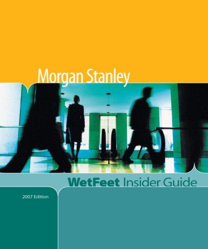 morgan-stanley-wetfeet-insider-guide-2007