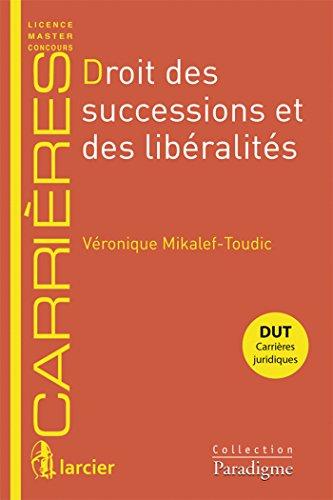 Droit des successions et des libéralités par Véronique Mikalef-Toudic