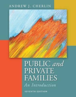 [(Public & Private Families : An Introduction)] [By (author) Andrew J Cherlin] published on (September, 2012)