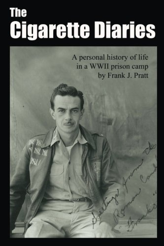 the-cigarette-diaries-a-personal-history-of-life-in-a-wwii-prison-camp