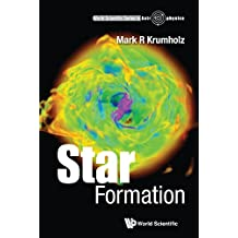 Star Formation (World Scientific Series in Astrophysics)