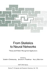 From Statistics to Neural Networks: Theory and Pattern Recognition Applications (Nato ASI Subseries F:, Band 136)