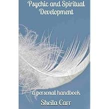 Psychic & Spiritual Development by Sheila Carr (2014-11-03)