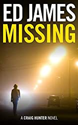 Missing (Craig Hunter Police Thrillers Book 1)