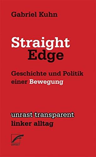 Straight Edge: Geschichte und Politik einer Bewegung (transparent - linker alltag) - Minor Threat-straight Edge