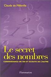 Le Secret des nombres : Connaissance de soi et écoute de l'autre