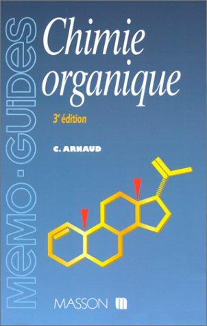 CHIMIE ORGANIQUE. 3ème édition revue et corrigée