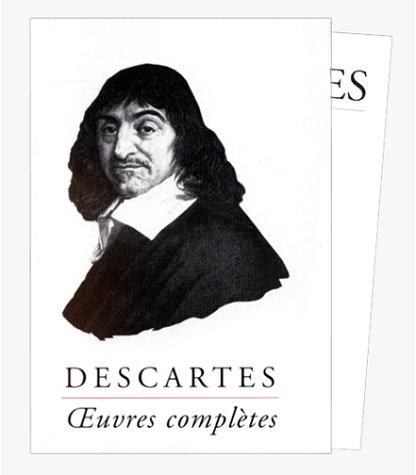 Oeuvres completes (1996) nouvelle édition par René Descartes