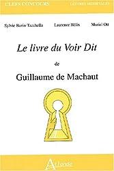 Le livre du Voir Dit de Guillaume de Machaut