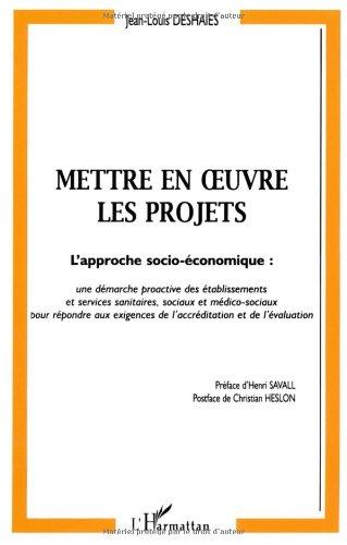Mettre en oeuvre les projets par Jean-Louis Deshaies