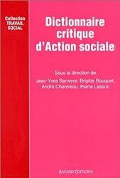 Dictionnaire critique d'action sociale