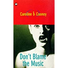 Don't Blame the Music (Teens)