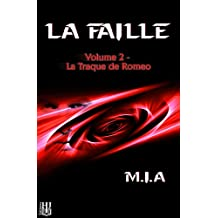 La Faille – Volume 2 : La traque de Romeo