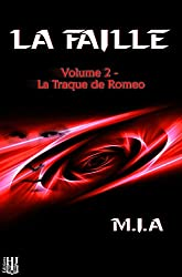 La Faille – Volume 2 : La traque de Romeo