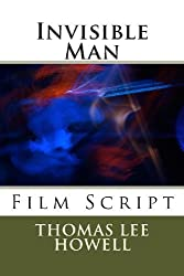 Invisible Man by Thomas Lee Howell (2013-10-19)