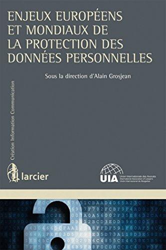 Enjeux européens et mondiaux de la protection des données personnelles - Français/Anglais.