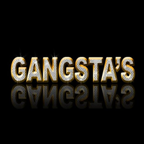 Gangsta's [Explicit] (Hip Hop ...