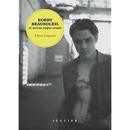 Bobby Beausoleil et autres anges cruels