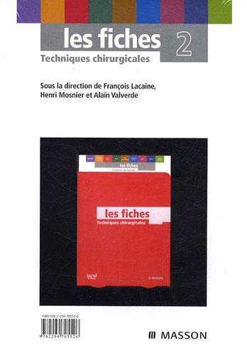 Les fiches Techniques chirurgicales : Tome 2 (Ancien prix éditeur : 99 euros)