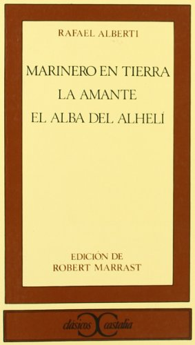 Download Marinero en tierra. La amante. El alba de alhelí                                . (CLASICOS CASTALIA. C/C.)